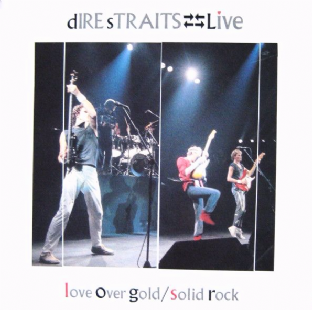"Dire Straits - Live: Love Over Gold/Solid Rock (10"") (VG+/EX)"